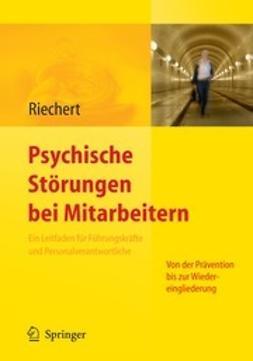 Riechert, Ina - Psychische Störungen bei Mitarbeitern, ebook