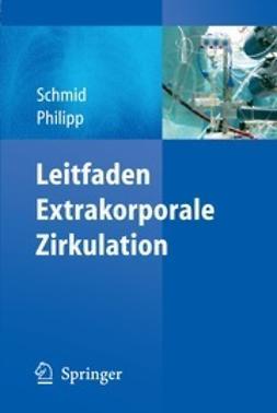 Schmid, Christof - Leitfaden extrakorporale Zirkulation, ebook