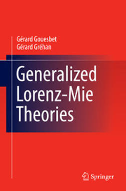 Gouesbet, Gérard - Generalized Lorenz-Mie Theories, ebook