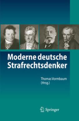 Vormbaum, Thomas - Moderne deutsche Strafrechtsdenker, ebook