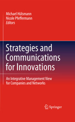 Hülsmann, Michael - Strategies and Communications for Innovations, ebook
