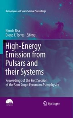 Torres, Diego F. - High-Energy Emission from Pulsars and their Systems, e-kirja