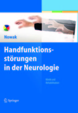 Nowak, Dennis A. - Handfunktionsstörungen in der Neurologie, ebook