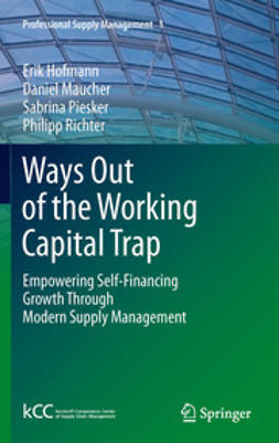 Hofmann, Erik - Ways Out of the Working Capital Trap, ebook