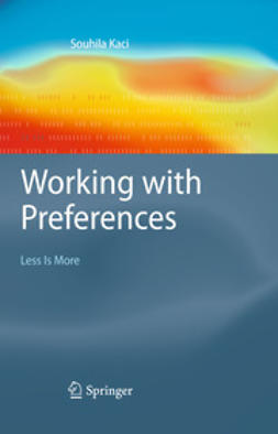 Kaci, Souhila - Working with Preferences: Less Is More, ebook