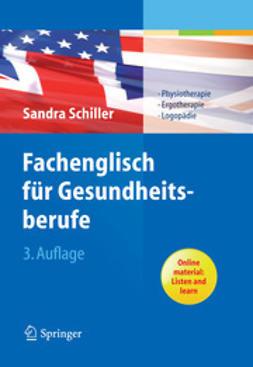 Schiller, Sandra - Fachenglisch für Gesundheitsberufe, ebook