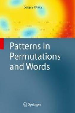 Kitaev, Sergey - Patterns in Permutations and Words, ebook