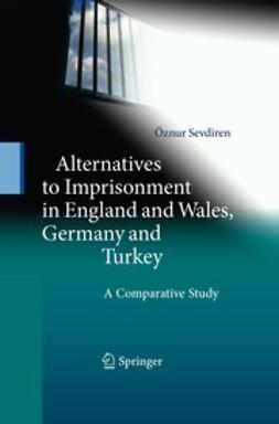 Sevdiren, Öznur - Alternatives to Imprisonment in England and Wales, Germany and Turkey, ebook