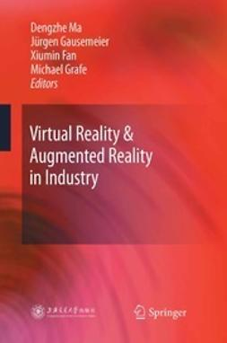 Ma, Dengzhe - Virtual Reality & Augmented Reality in Industry, ebook