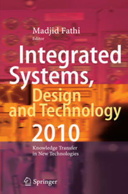 Fathi, Madjid - Integrated Systems, Design and Technology 2010, ebook