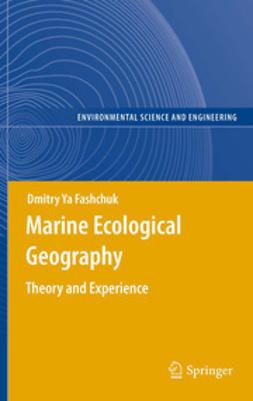 Fashchuk, Dmitry Ya - Marine Ecological Geography, ebook
