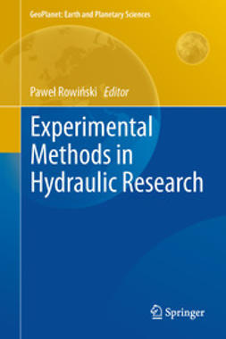 Rowinski, Pawel - Experimental Methods in Hydraulic Research, ebook