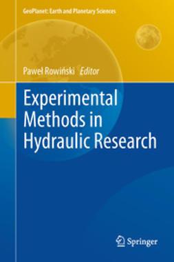 Rowinski, Pawel - Experimental Methods in Hydraulic Research, ebook
