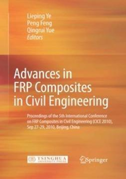 Ye, Lieping - Advances in FRP Composites in Civil Engineering, ebook