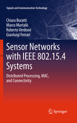 Buratti, Chiara - Sensor Networks with IEEE 802.15.4 Systems, ebook