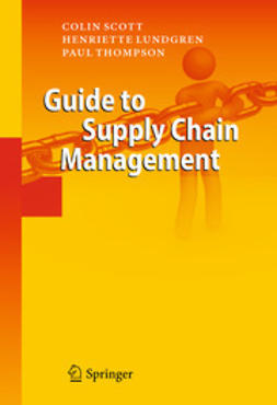 Scott, Colin - Guide to Supply Chain Management, ebook