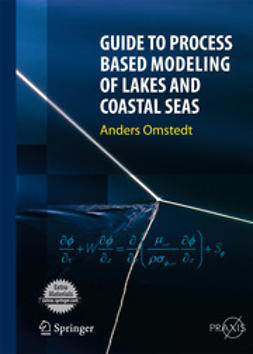 Omstedt, Anders - Guide to Process Based Modeling of Lakes and Coastal Seas, ebook