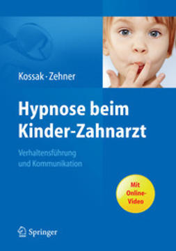 Kossak, Hans-Christian - Hypnose beim Kinder-Zahnarzt, ebook