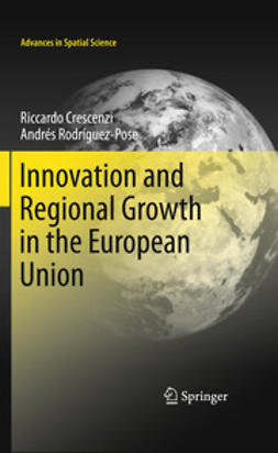 Crescenzi, Riccardo - Innovation and Regional Growth in the European Union, ebook