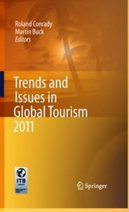 Conrady, Roland - Trends and Issues in Global Tourism 2011, e-kirja