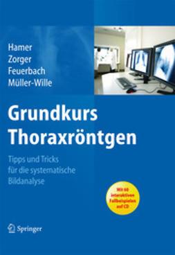 Hamer, Okka - Grundkurs Thoraxröntgen, ebook