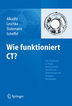 Alkadhi, Hatem - Wie funktioniert CT?, ebook