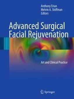 Erian, Anthony - Advanced Surgical Facial Rejuvenation, e-bok