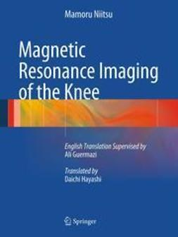 Niitsu, Mamoru - Magnetic Resonance Imaging of the Knee, ebook