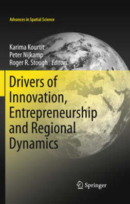 Kourtit, Karima - Drivers of Innovation, Entrepreneurship and Regional Dynamics, ebook
