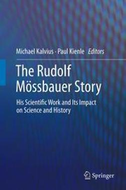 Kalvius, Michael - The Rudolf Mössbauer Story, ebook