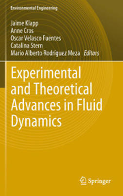 Klapp, Jaime - Experimental and Theoretical Advances in Fluid Dynamics, ebook