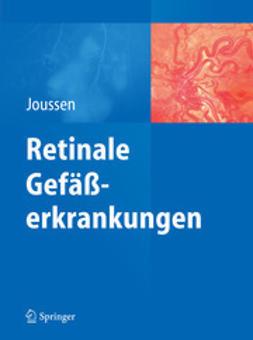 Joussen, Antonia M. - Retinale Gefäßerkrankungen, ebook