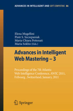 Mugellini, Elena - Advances in Intelligent Web Mastering – 3, ebook
