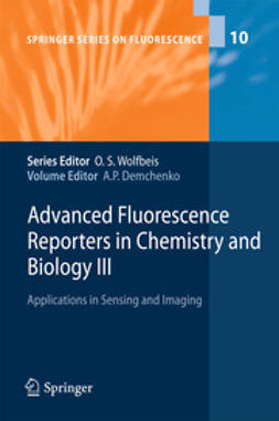 Demchenko, Alexander P. - Advanced Fluorescence Reporters in Chemistry and Biology III, ebook