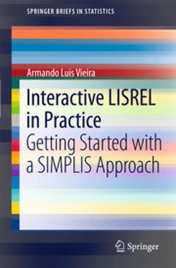 Vieira, Armando Luis - Interactive LISREL in Practice, ebook