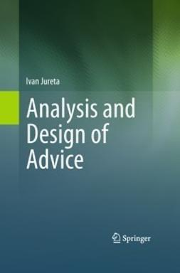 Jureta, Ivan - Analysis and Design of Advice, ebook
