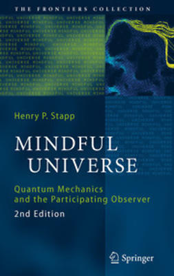 Stapp, Henry P. - Mindful Universe, ebook