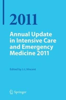 Vincent, Jean-Louis - Annual Update in Intensive Care and Emergency Medicine 2011, e-bok