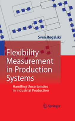 Rogalski, Sven - Flexibility Measurement in Production Systems, ebook