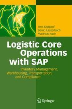 Kappauf, Jens - Logistic Core Operations with SAP, ebook