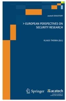 Thoma, Klaus - European Perspectives on Security Research, ebook