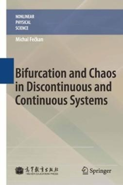 Fečkan, Michal - Bifurcation and Chaos in Discontinuous and Continuous Systems, ebook