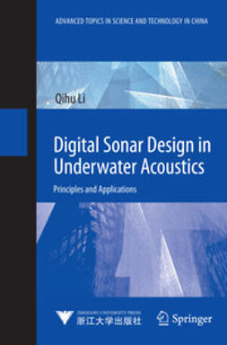 Li, Qihu - Digital Sonar Design in Underwater Acoustics, e-kirja