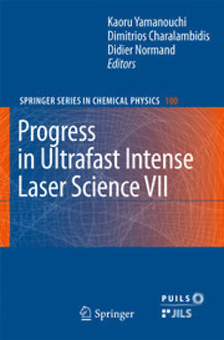 Yamanouchi, Kaoru - Progress in Ultrafast Intense Laser Science VII, ebook