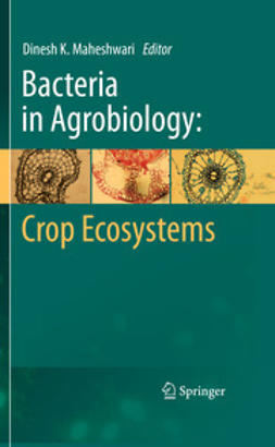 Maheshwari, Dinesh K. - Bacteria in Agrobiology: Crop Ecosystems, e-kirja