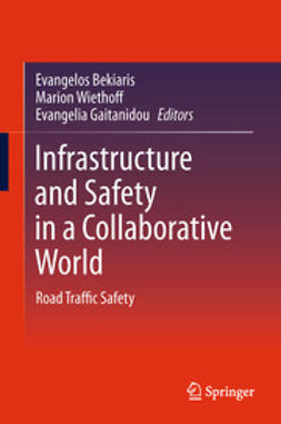 Bekiaris, Evangelos - Infrastructure and Safety in a Collaborative World, ebook