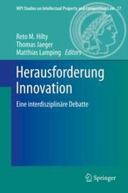 Hilty, Reto M. - Herausforderung Innovation, ebook