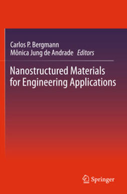 Bergmann, Carlos Pérez - Nanostructured Materials for Engineering Applications, ebook