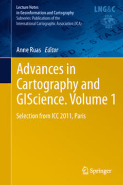 Ruas, Anne - Advances in Cartography and GIScience. Volume 1, e-bok