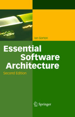 Gorton, Ian - Essential Software Architecture, ebook